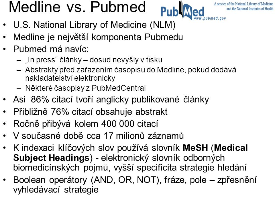 Medline vs. Pubmed U.S. National Library of Medicine (NLM)