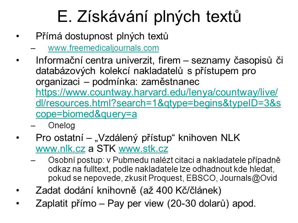 E. Získávání plných textů