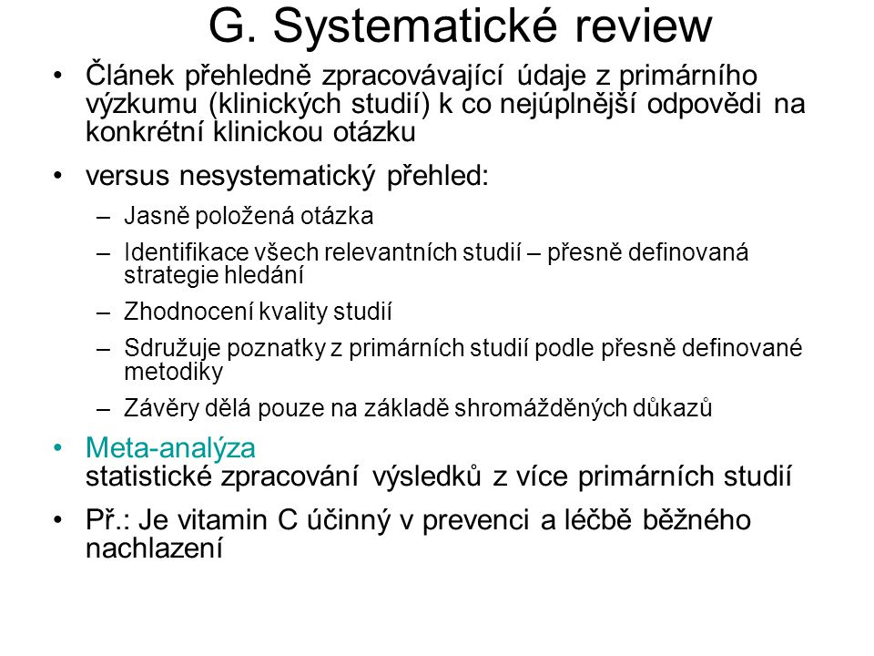 G. Systematické review