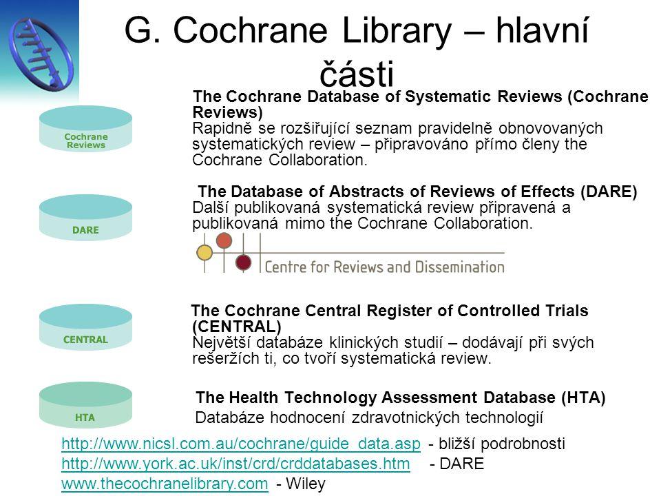 G. Cochrane Library – hlavní části