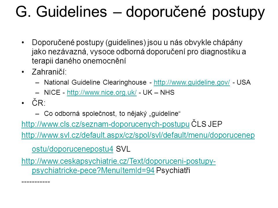 G. Guidelines – doporučené postupy