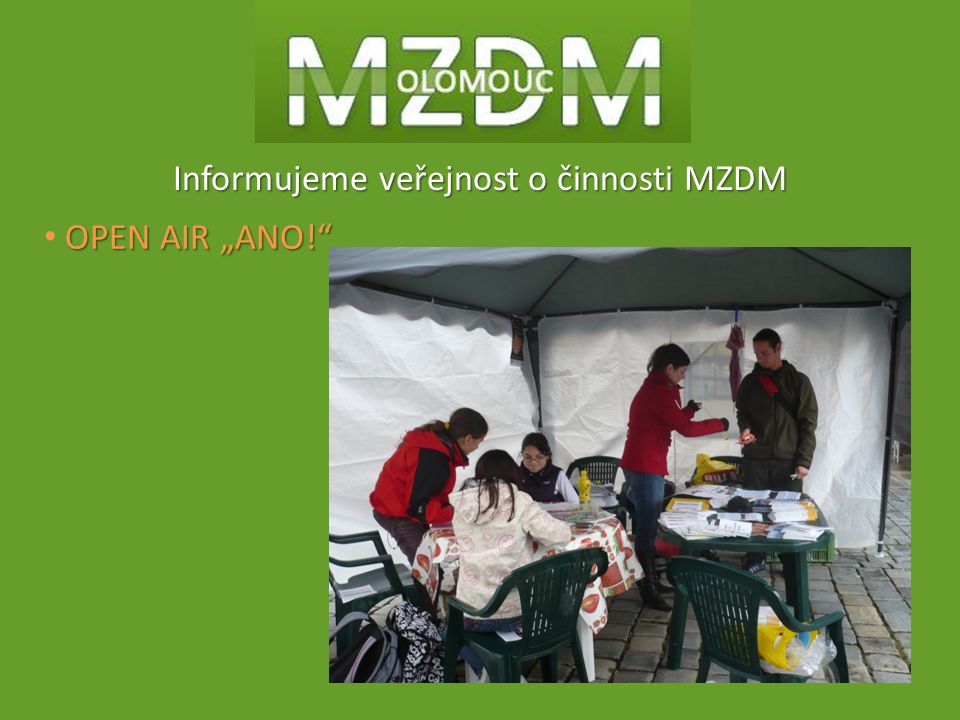 Informujeme veřejnost o činnosti MZDM