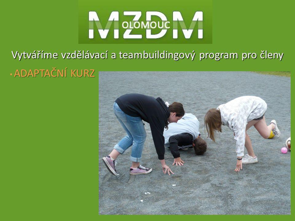 Vytváříme vzdělávací a teambuildingový program pro členy