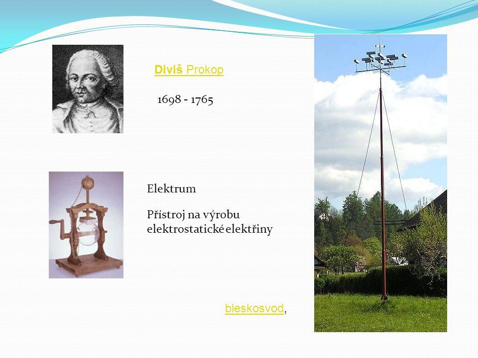 Diviš Prokop 1698 - 1765 Elektrum Přístroj na výrobu elektrostatické elektřiny bleskosvod,