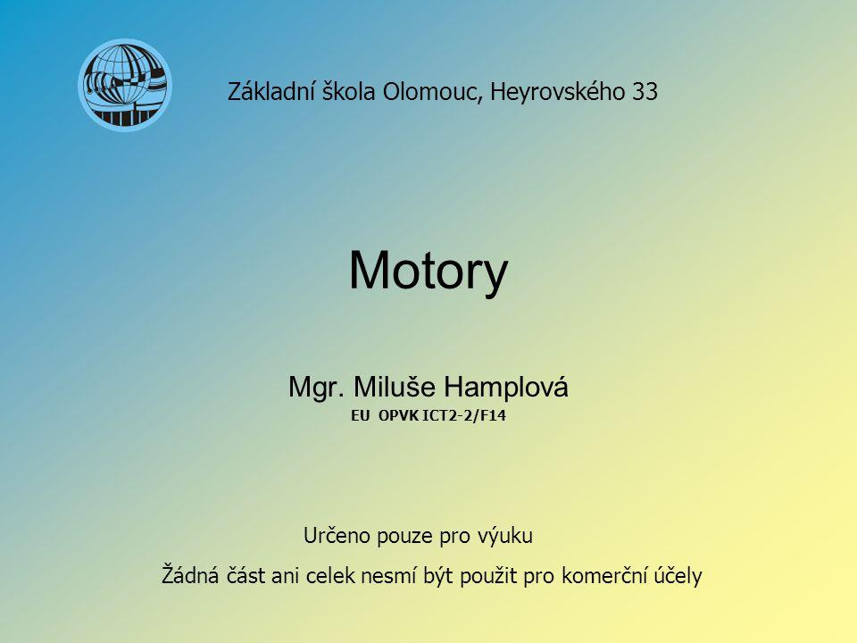 Mgr. Miluše Hamplová EU OPVK ICT2-2/F14
