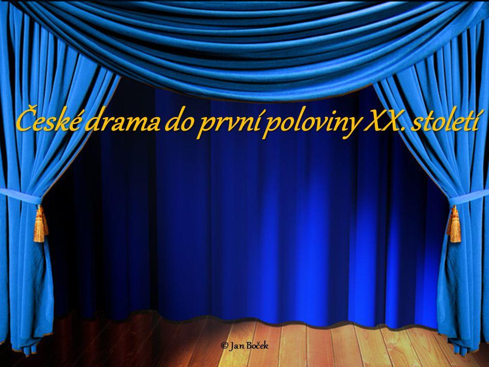 České drama do první poloviny XX. století