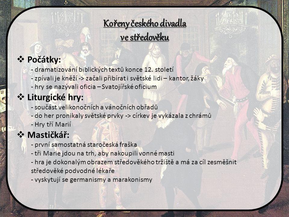 Kořeny českého divadla
