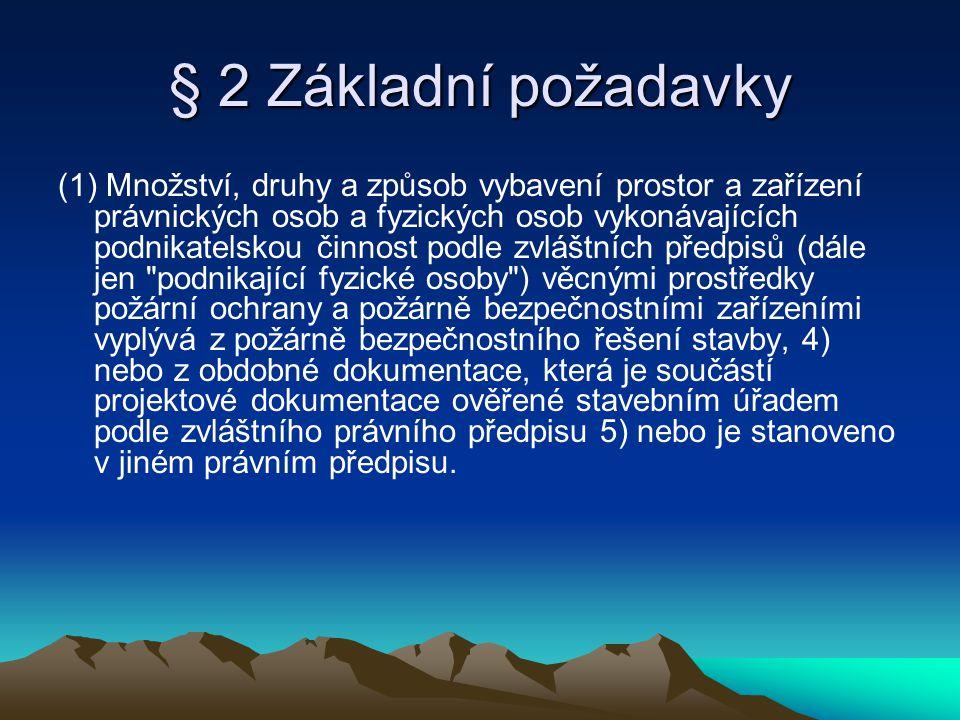 § 2 Základní požadavky