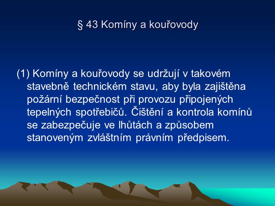 § 43 Komíny a kouřovody