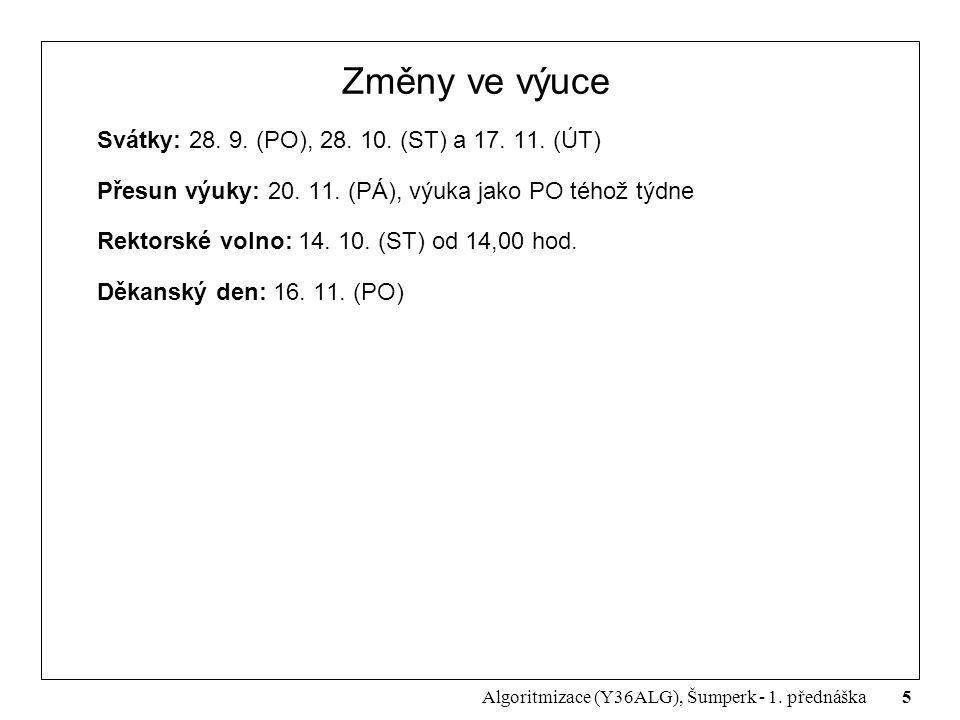 Změny ve výuce Svátky: 28. 9. (PO), 28. 10. (ST) a 17. 11. (ÚT)