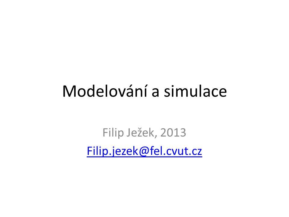 Filip Ježek, 2013 Filip.jezek@fel.cvut.cz