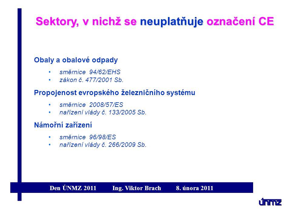 Sektory, v nichž se neuplatňuje označení CE