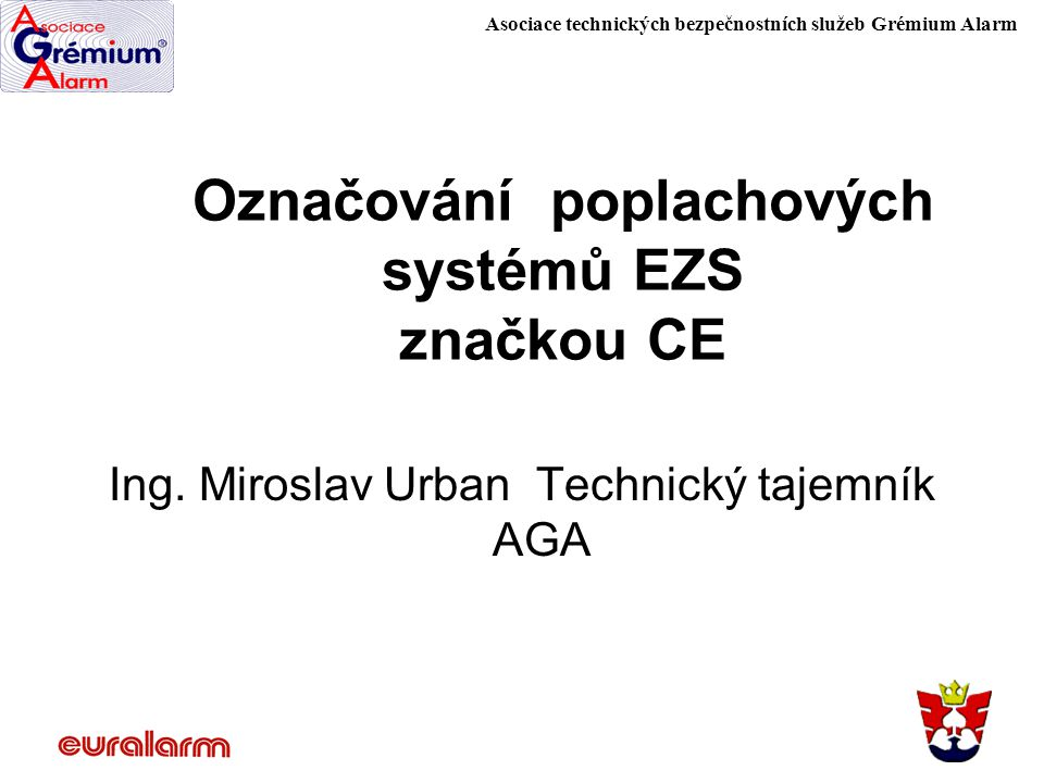 Označování poplachových systémů EZS značkou CE