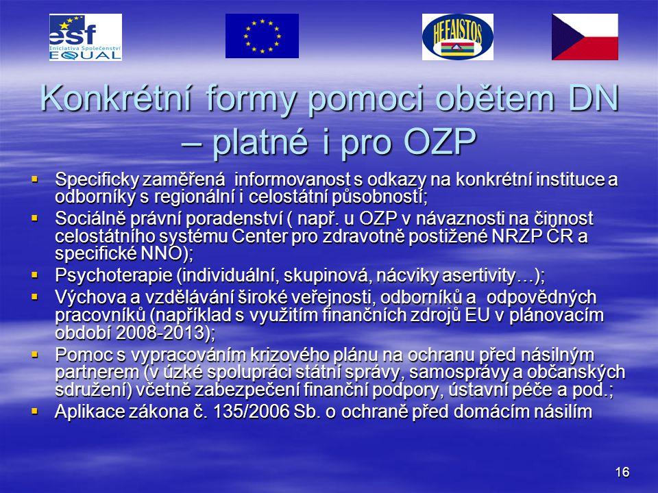 Konkrétní formy pomoci obětem DN – platné i pro OZP