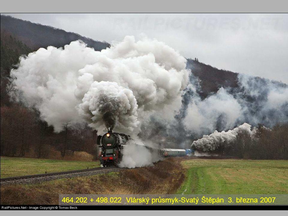 464.202 + 498.022 Vlárský průsmyk-Svatý Štěpán 3. března 2007