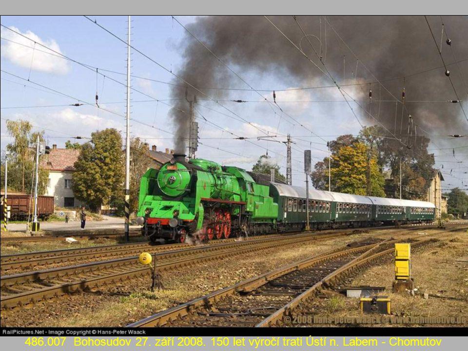 486. 007 Bohosudov 27. září 2008. 150 let výročí trati Ústí n