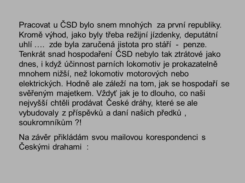 Pracovat u ČSD bylo snem mnohých za první republiky