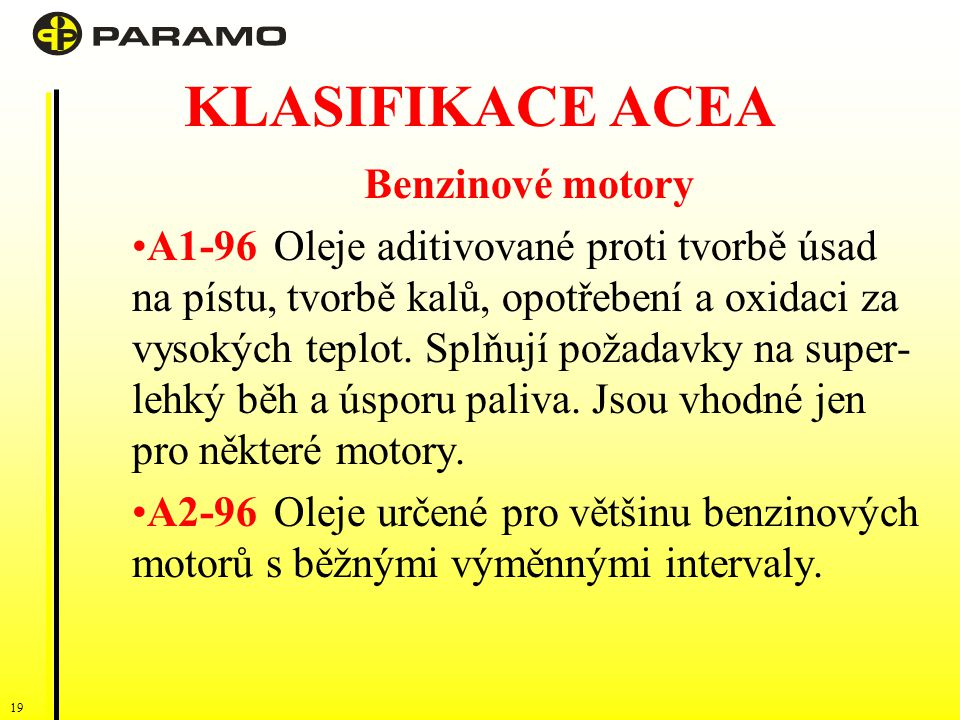 KLASIFIKACE ACEA Benzinové motory