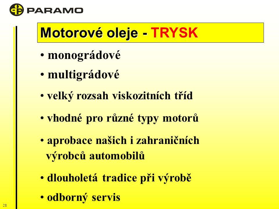 Motorové oleje - TRYSK monográdové multigrádové