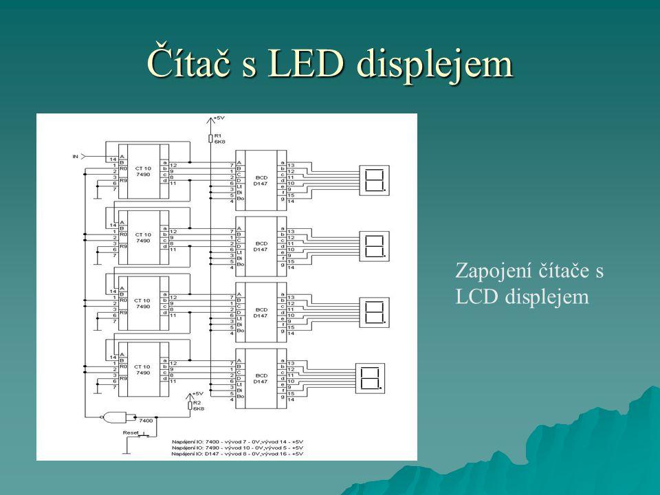 Čítač s LED displejem Zapojení čítače s LCD displejem