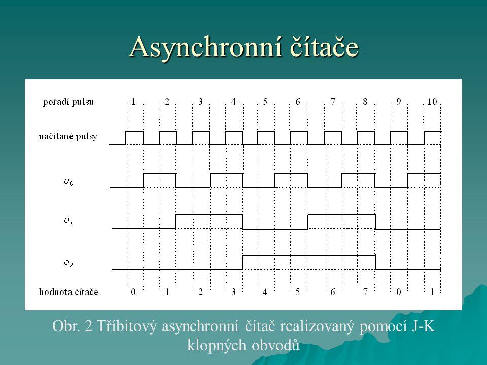 Asynchronní čítače Obr. 2 Tříbitový asynchronní čítač realizovaný pomocí J-K klopných obvodů