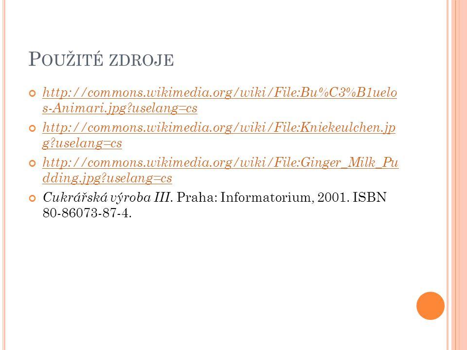 Použité zdroje http://commons.wikimedia.org/wiki/File:Bu%C3%B1uelo s-Animari.jpg uselang=cs.