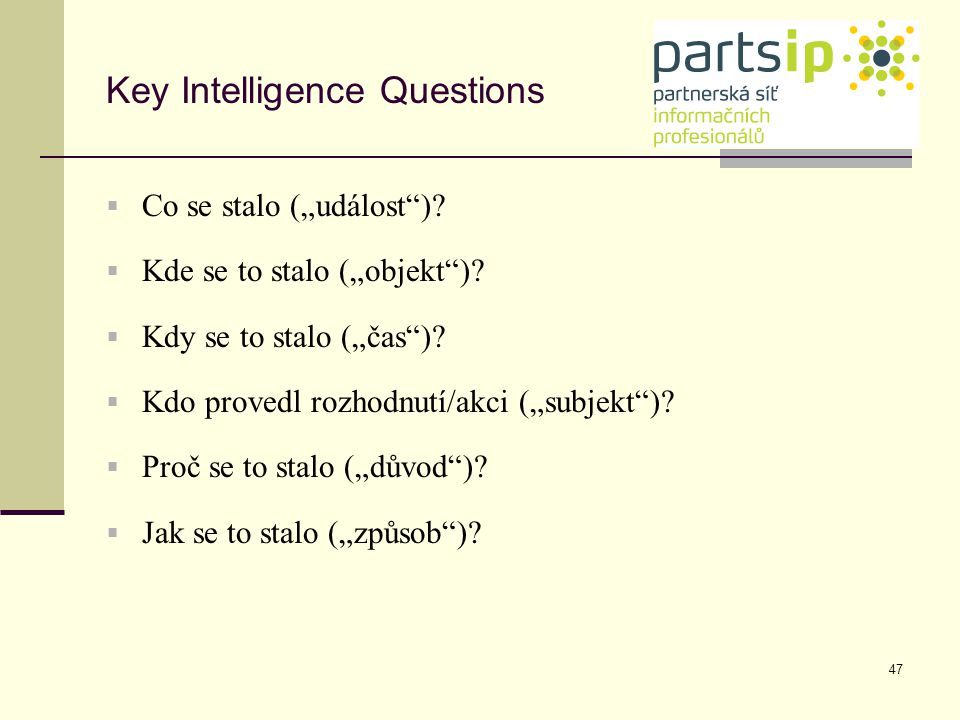 Key Intelligence Questions