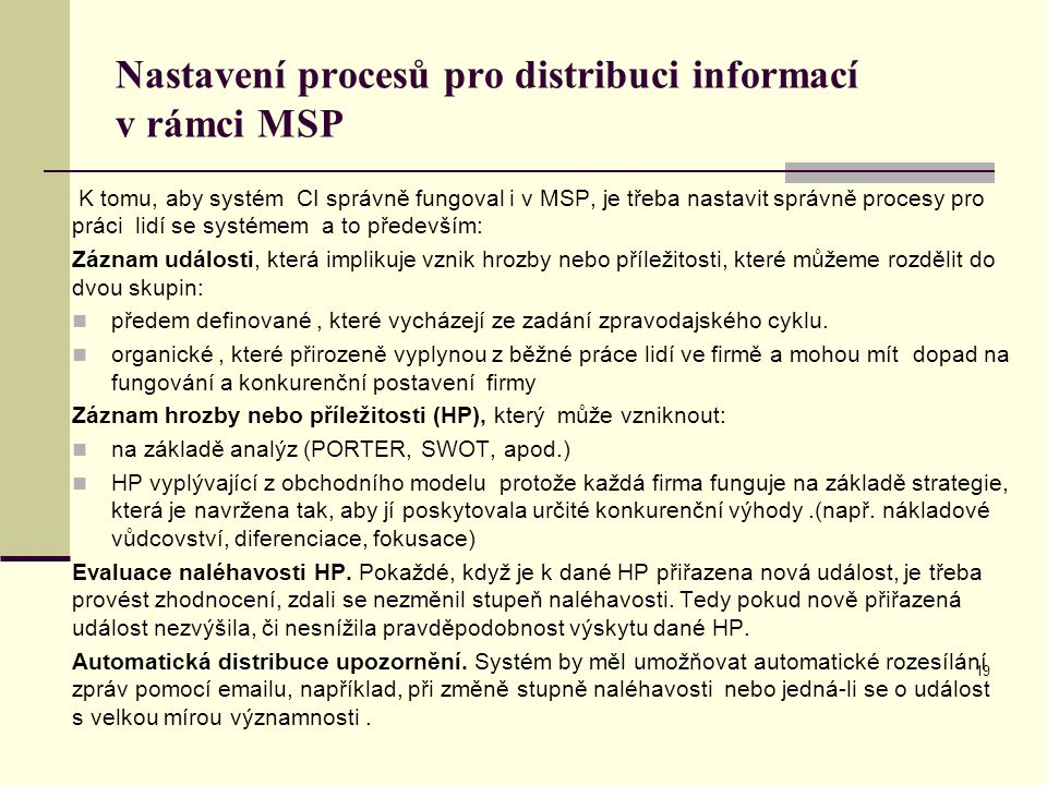 Nastavení procesů pro distribuci informací v rámci MSP