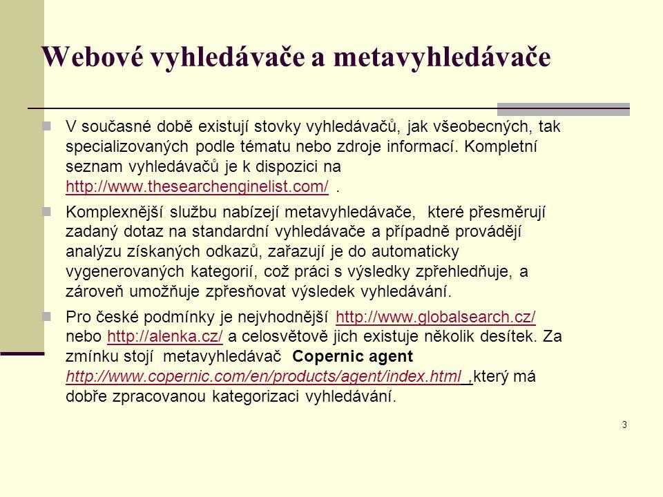 Webové vyhledávače a metavyhledávače