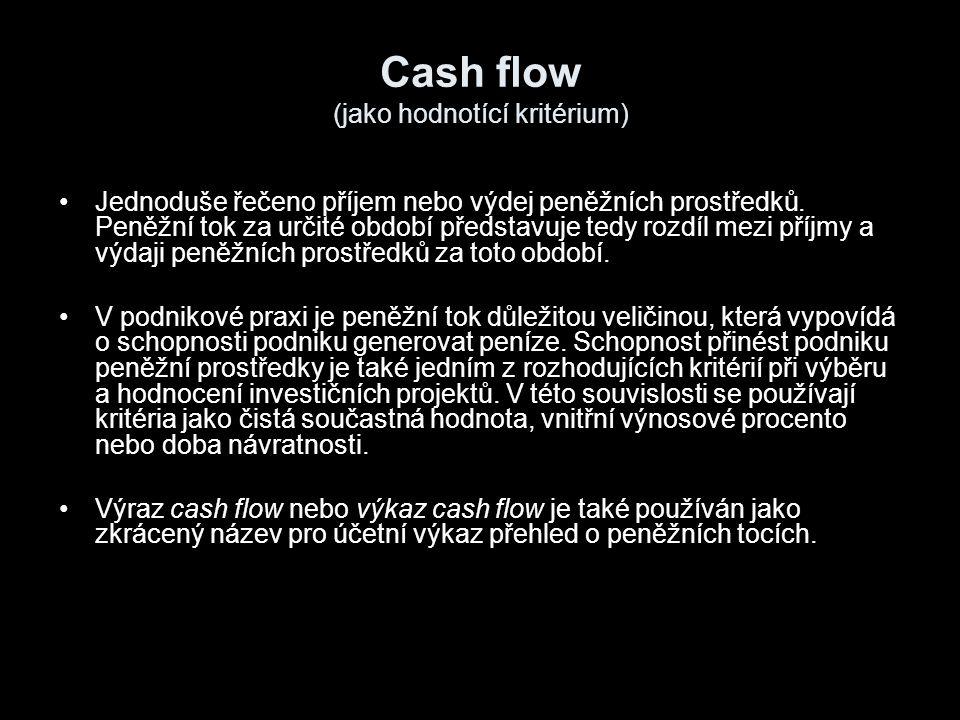 Cash flow (jako hodnotící kritérium)