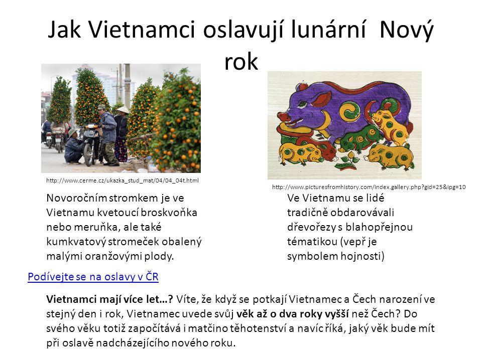 Jak Vietnamci oslavují lunární Nový rok