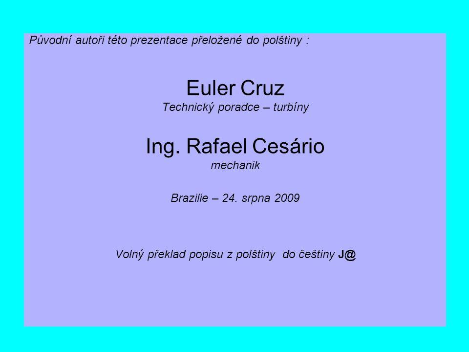 Euler Cruz Ing. Rafael Cesário