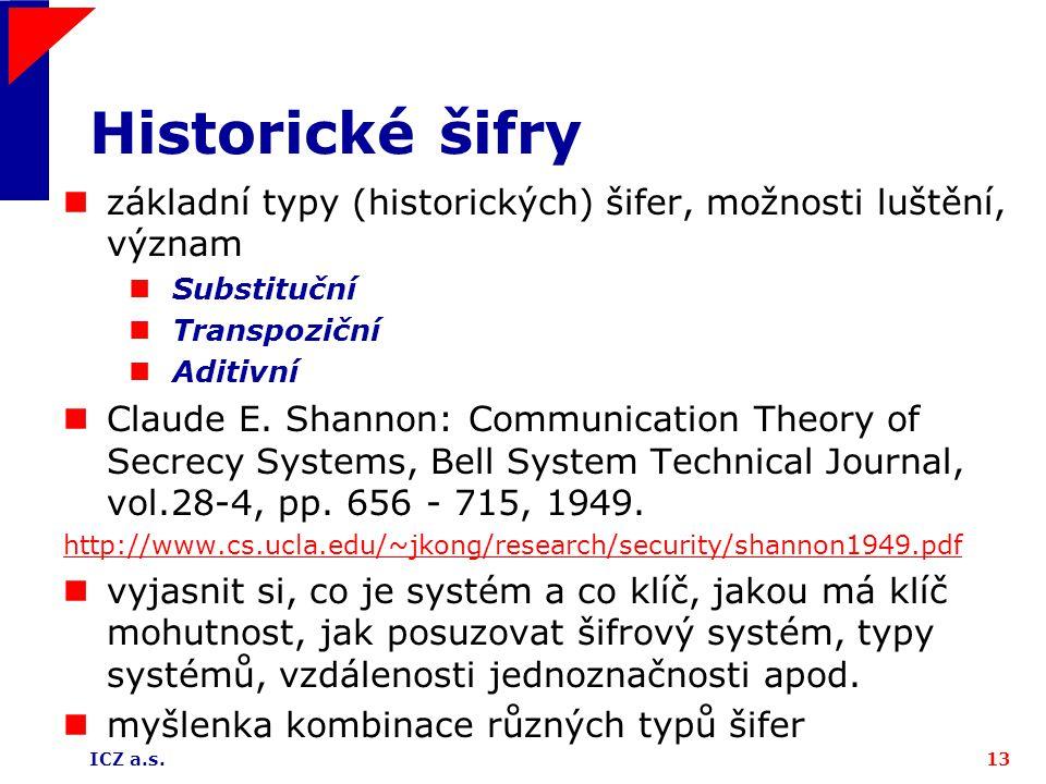 Historické šifry základní typy (historických) šifer, možnosti luštění, význam. Substituční. Transpoziční.