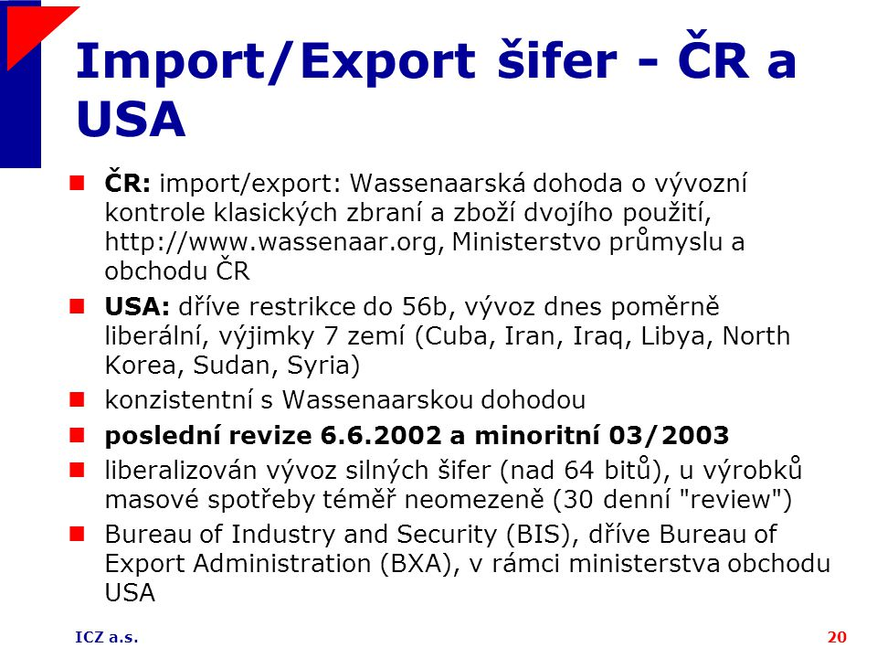 Import/Export šifer - ČR a USA