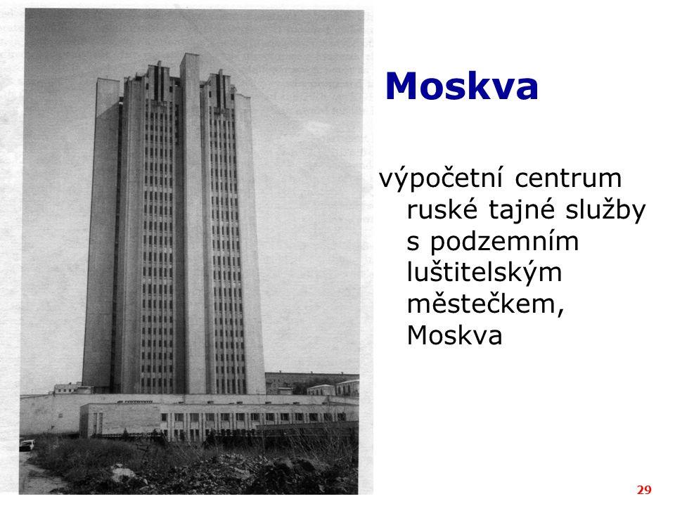 Moskva výpočetní centrum ruské tajné služby s podzemním luštitelským městečkem, Moskva ICZ a.s.