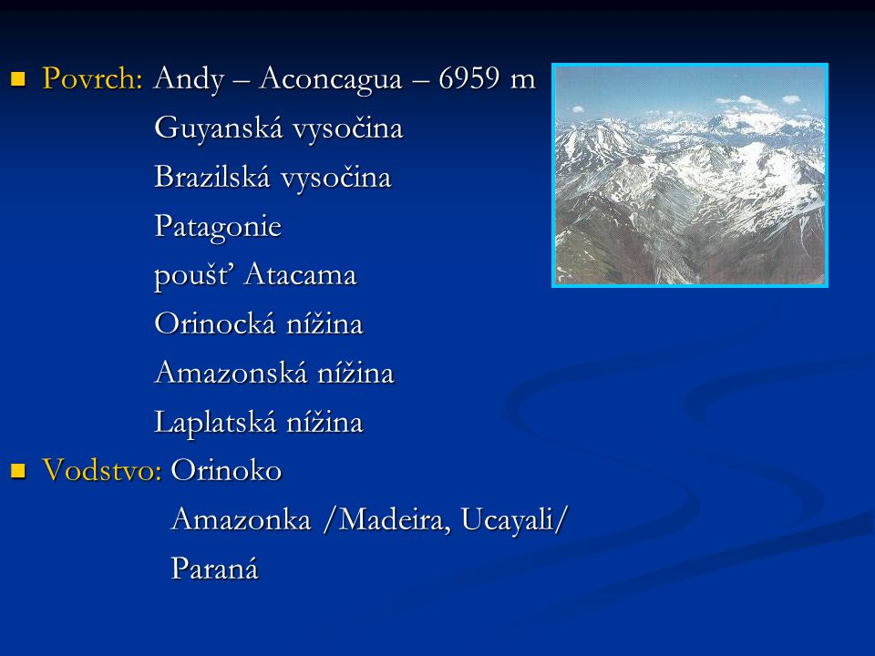 Povrch: Andy – Aconcagua – 6959 m