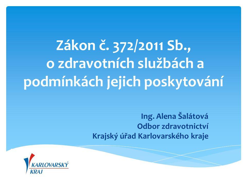 Zákon č. 372/2011 Sb., o zdravotních službách a podmínkách jejich poskytování