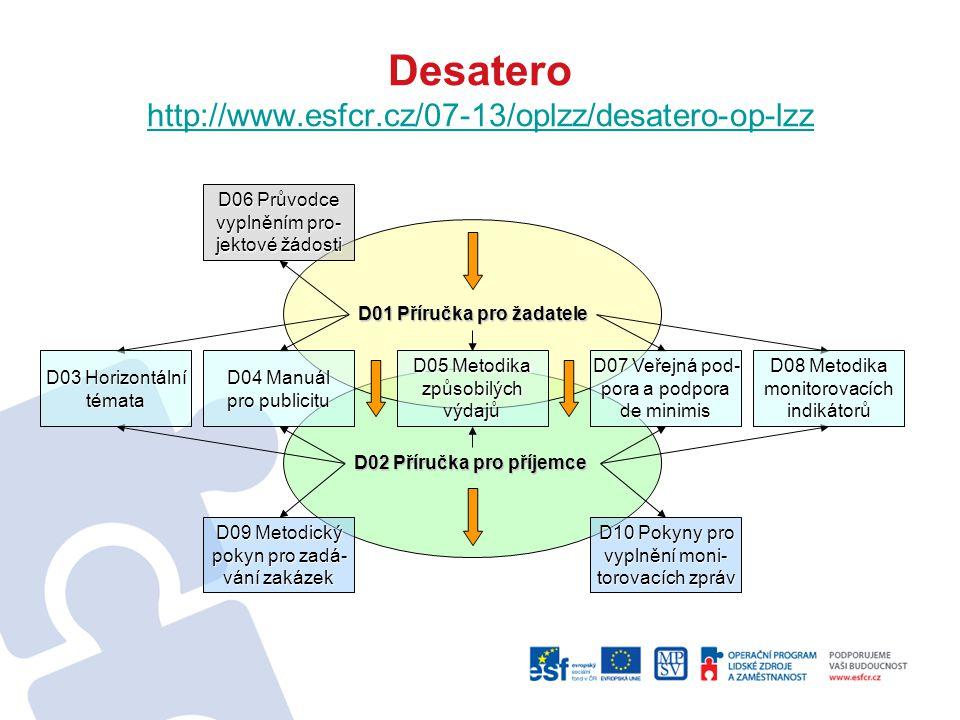 Desatero http://www.esfcr.cz/07-13/oplzz/desatero-op-lzz