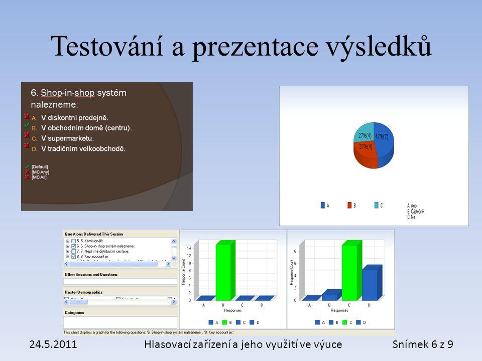 Testování a prezentace výsledků