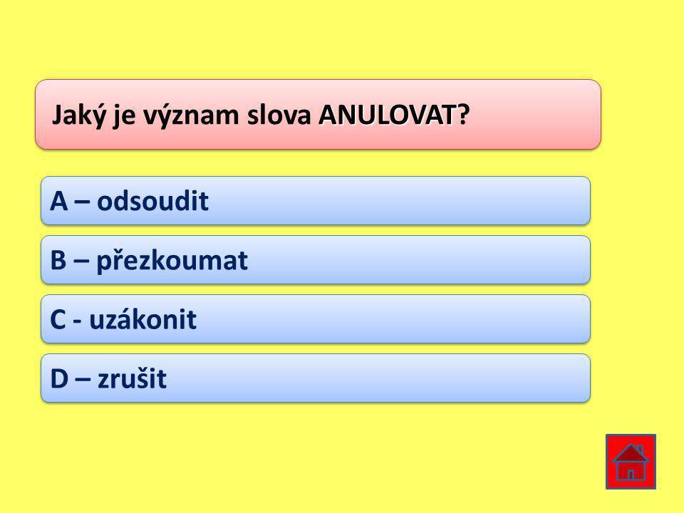 Jaký je význam slova ANULOVAT