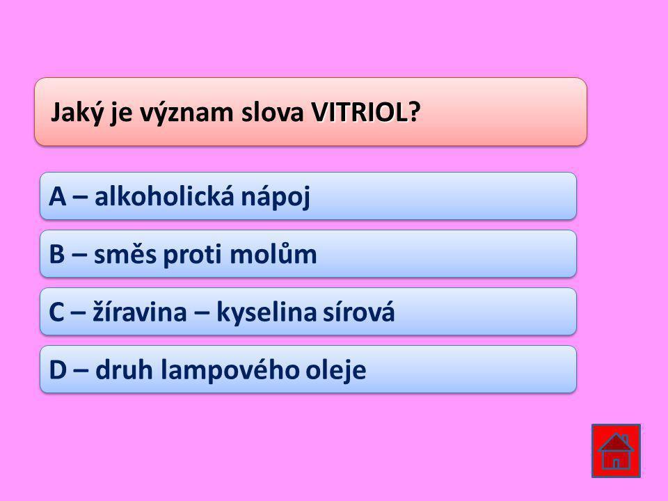 Jaký je význam slova VITRIOL