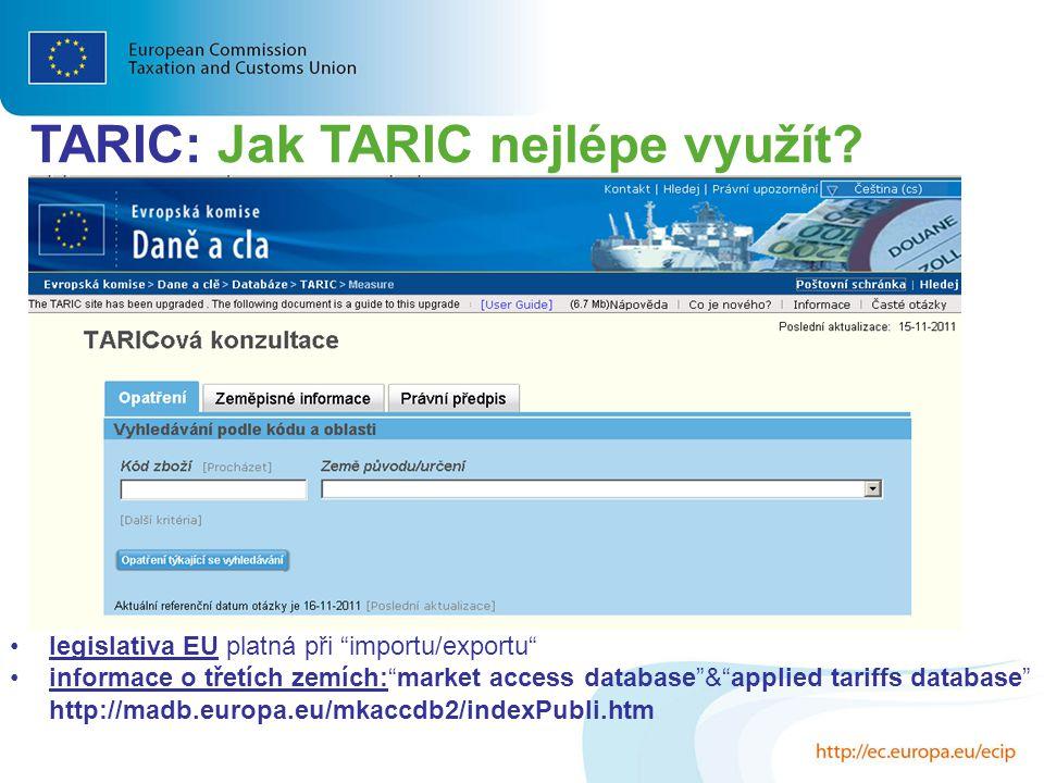 TARIC: Jak TARIC nejlépe využít
