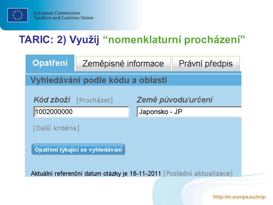 TARIC: 2) Využij nomenklaturní procházení