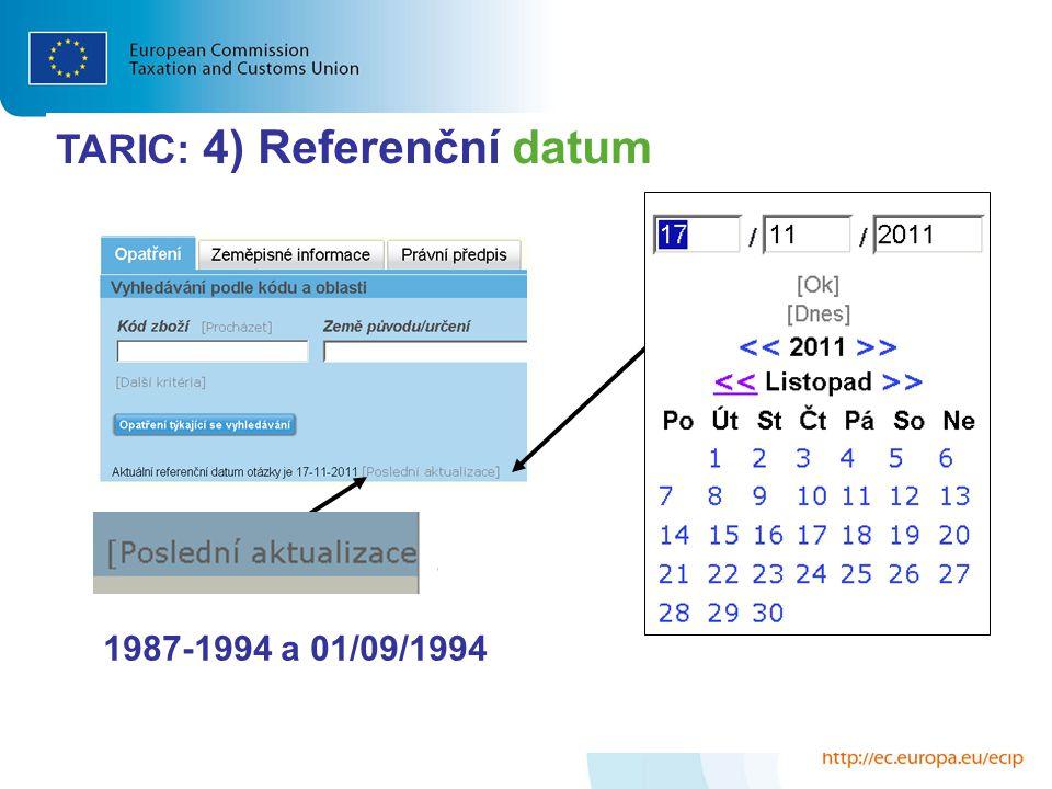 TARIC: 4) Referenční datum