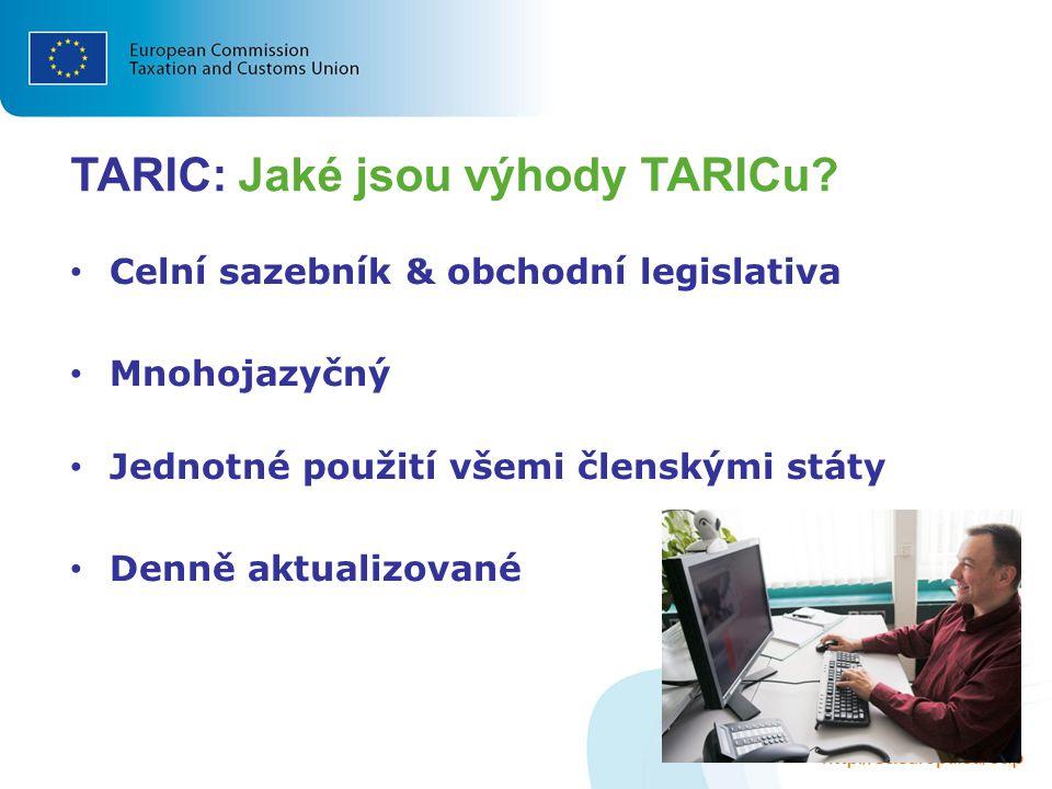 TARIC: Jaké jsou výhody TARICu