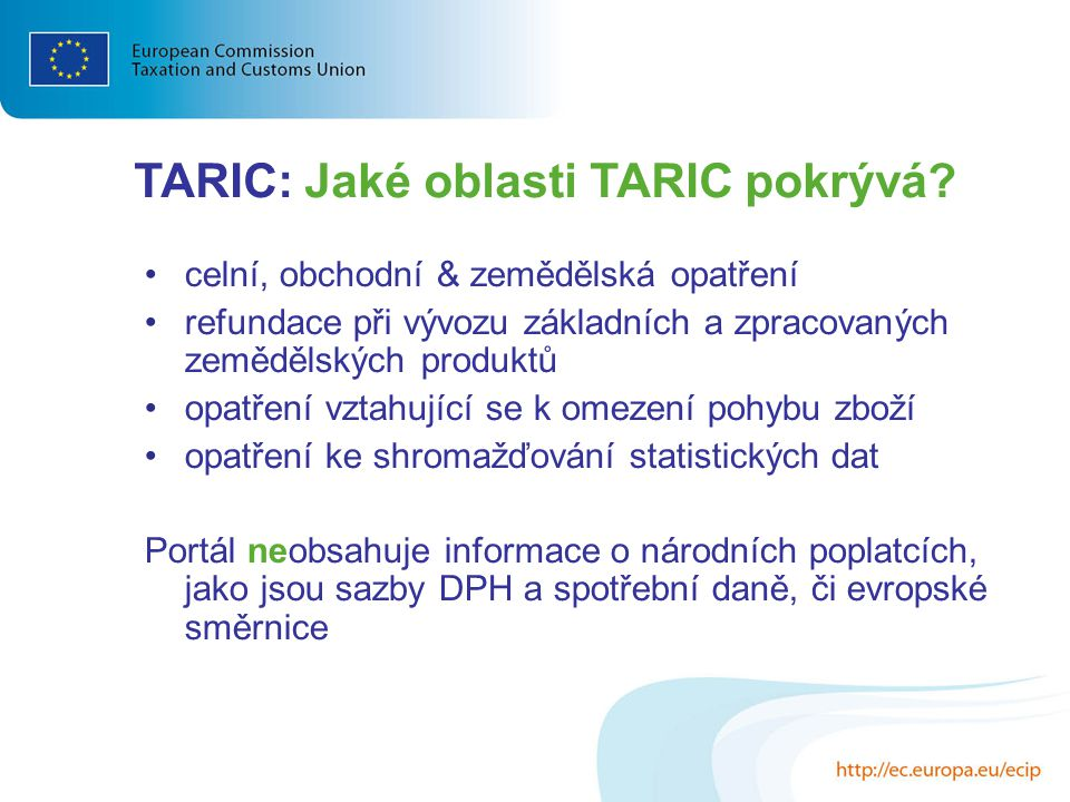 TARIC: Jaké oblasti TARIC pokrývá