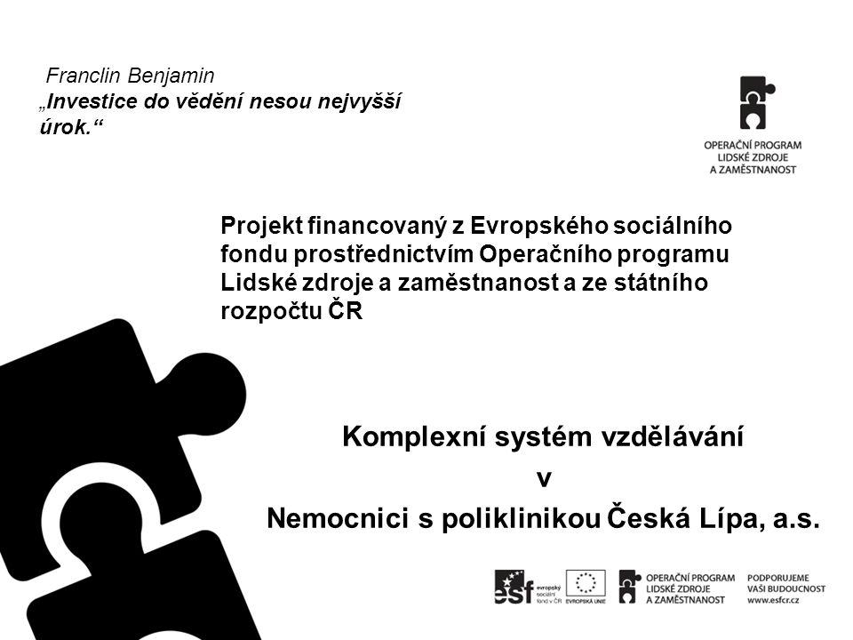 Komplexní systém vzdělávání Nemocnici s poliklinikou Česká Lípa, a.s.