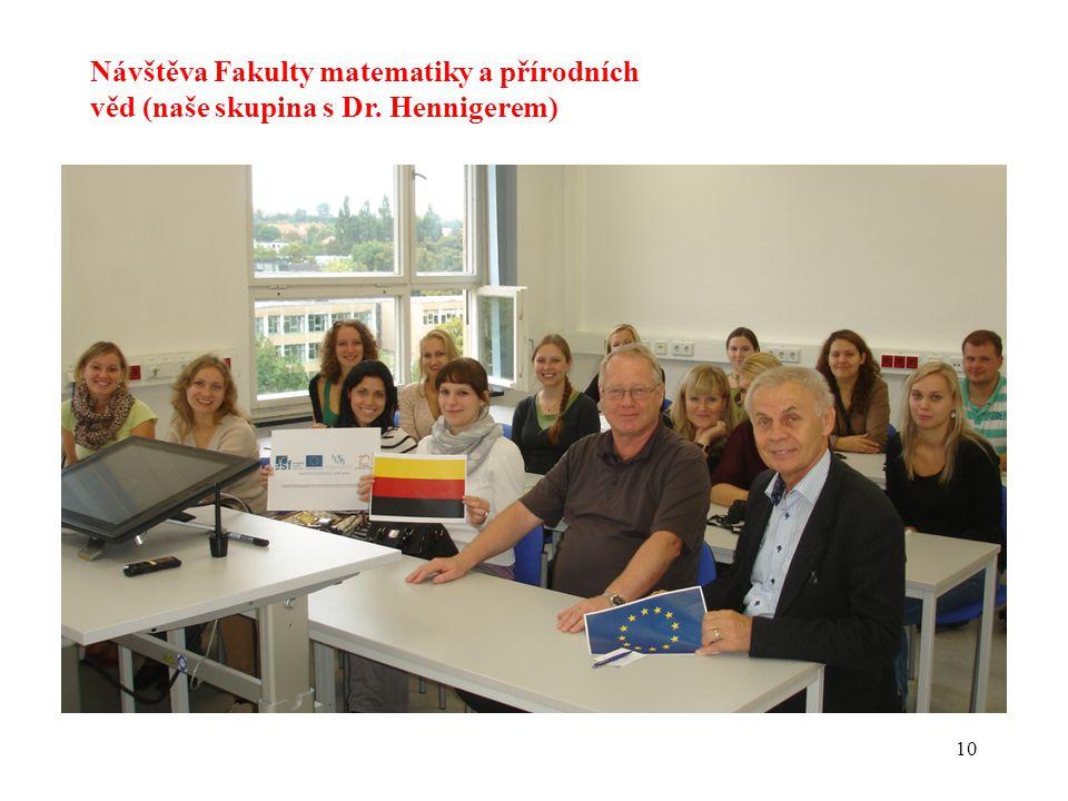 Návštěva Fakulty matematiky a přírodních věd (naše skupina s Dr