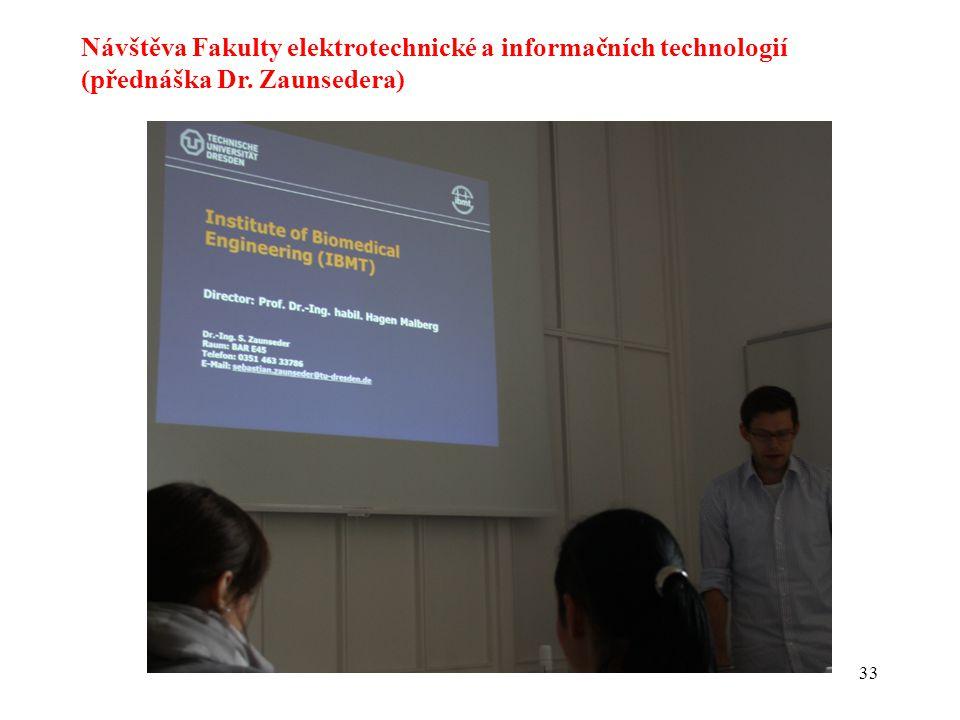 Návštěva Fakulty elektrotechnické a informačních technologií (přednáška Dr. Zaunsedera)