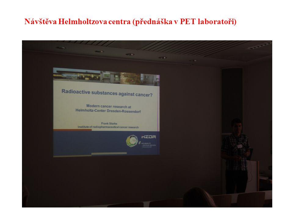 Návštěva Helmholtzova centra (přednáška v PET laboratoři)